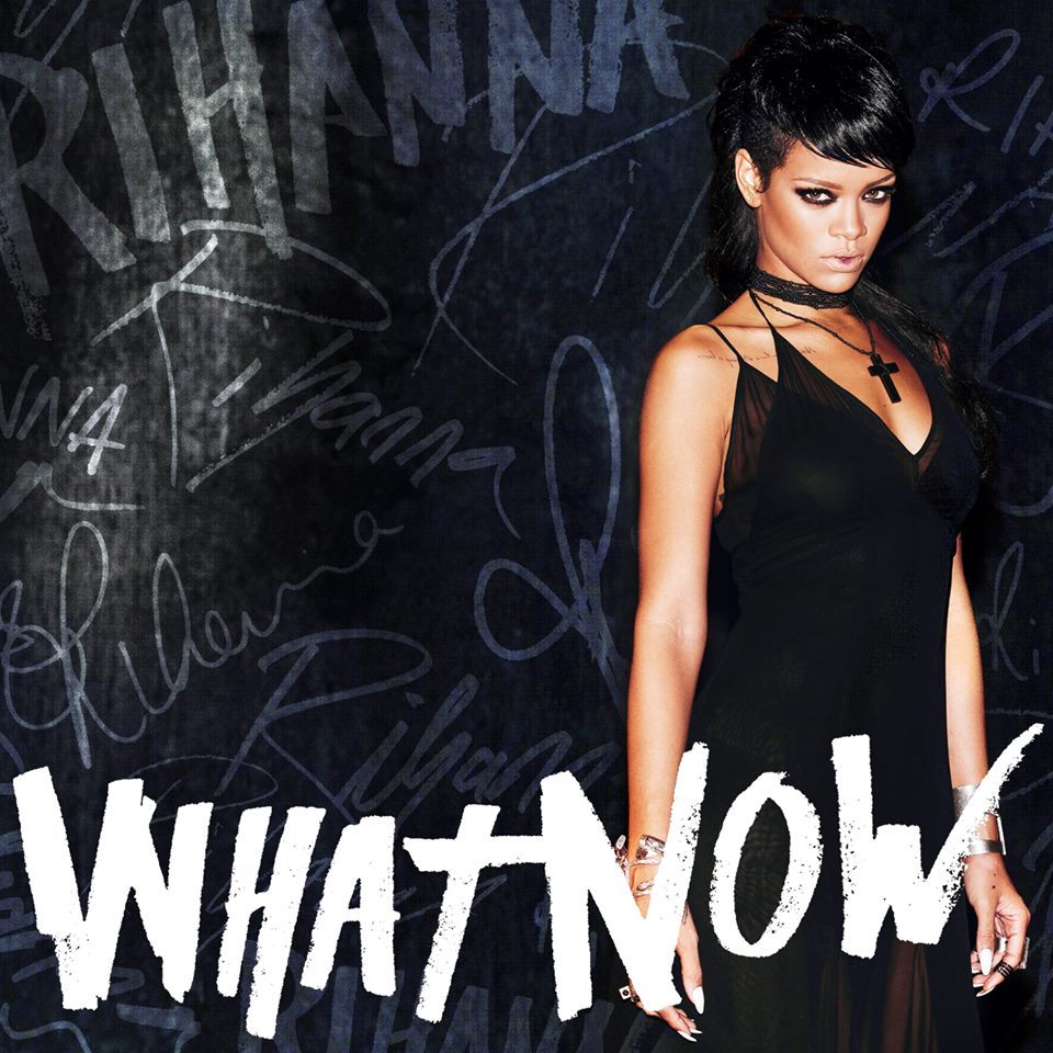 rihanna - whatnow