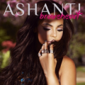 ashanti - breathearth early in the morning rnb mag