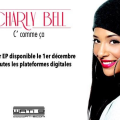charly bell - rnb mag - c comme ca