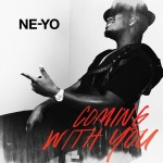Ne-Yo dévoile un nouve extrait de son album « Coming With You »