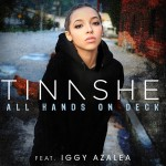 Tinashe dévoilent son nouveau feat avec Iggy Azalea – All Hands On Deck (remix)