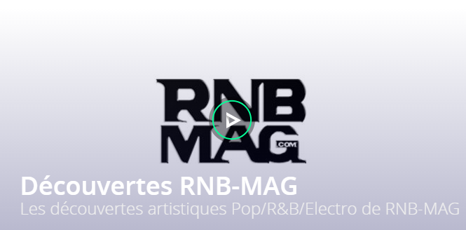 decouvertes rnbmag