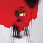 RIHANNA annonce son NOUVEL ALBUM « ANTI » et la cover BY ROY NACHUM !
