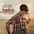 brian mcknight - uh oh feeling - rnbmag