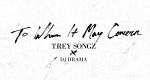 trey-songz-mixtape-to-whom-to-may-concern-rnbmag
