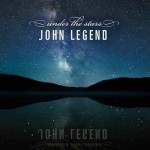John Legend dévoile son nouveau single « Under the Stars »