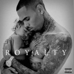 Chris Brown dévoile la tracklist de son album « Royalty »