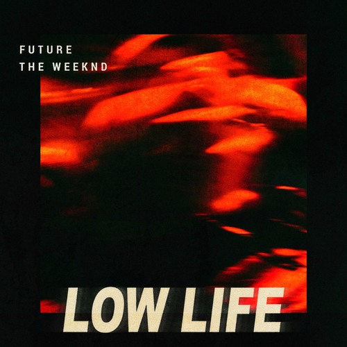future-lowlife-the weekend - rnb-mag