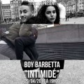 Boy Barbetta - Intimide - rnb mag
