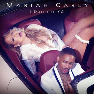 Mariah-Carey-I-Don't-Ft-YG-rnb-mag
